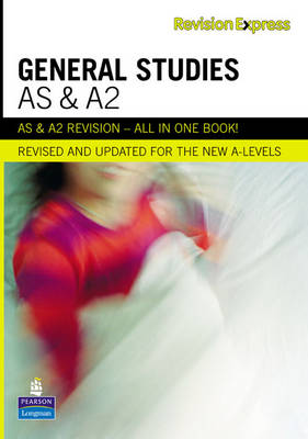 Revision Express AS and A2 General Studies - A Level Revise Guides (Paperback)