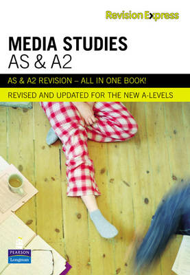 Revision Express AS and A2 Media Studies - Direct to Learner Secondary (Paperback)