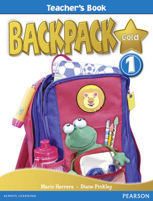 Backpack Gold: Teacher's Book 1 - Backpack (Spiral bound)
