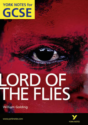 Lord of the Flies: York Notes for GCSE 2010 - York Notes (Paperback)