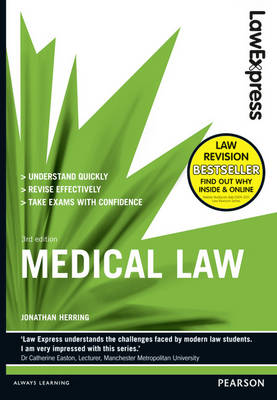 Law Express: Medical Law (revision Guide) - Law Express (Paperback)