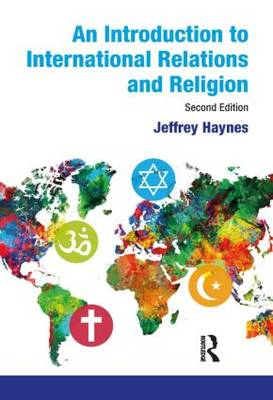 An Introduction to International Relations and Religion (Paperback)