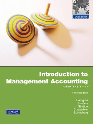 Introduction to Management Accounting: Chapters 1-17 with MyAccountingLab (Mixed media product)