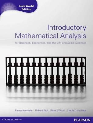 Introductory Mathematical Analysis for Business, Economics and Life and Social Sciences (Arab World Editions) with MathXL (Mixed media product)