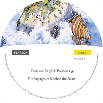 The Voyages of Sinbad Sailor: Level 2 - Pearson English Graded Readers (CD-ROM)