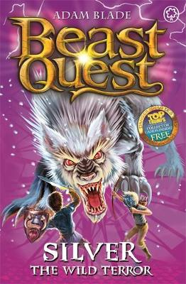 Silver the Wild Terror - Beast Quest 52 (Paperback)