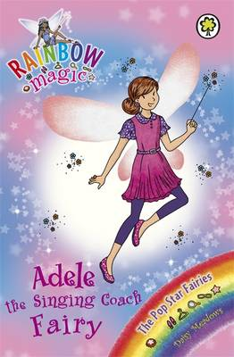 Adele the Singing Coach Fairy: Book 2: The Pop Star Fairies - Rainbow Magic: The Pop Star Fairies No. 114 (Paperback)