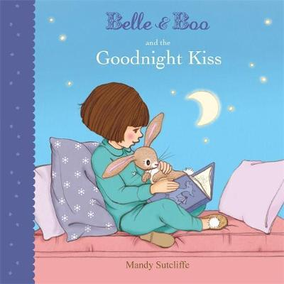 Belle & Boo and the Goodnight Kiss - Belle & Boo 11 (Paperback)