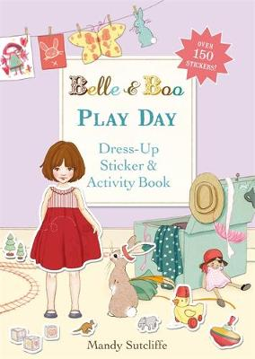 Play Day: A Dress-Up Sticker and Activity Book - Belle & Boo No. 15 (Paperback)
