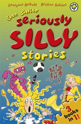 Even Sillier Seriously Silly Stories! - Seriously Silly Stories 24 (Paperback)