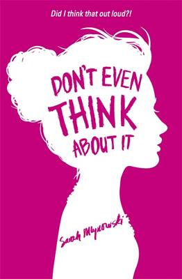 Don't Even Think About It (Paperback)