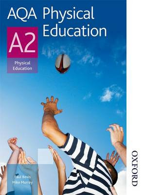 AQA Physical Education A2: Student's Book (Paperback)