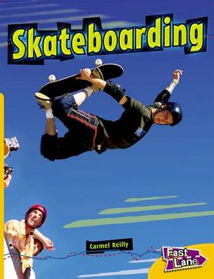 Skateboarding Fast Lane Yellow Non-Fiction (Paperback)