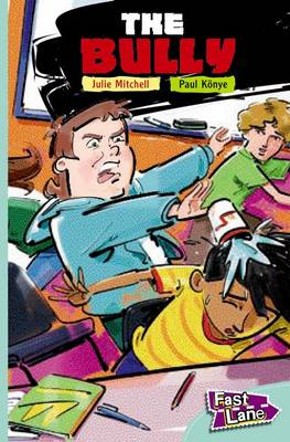 The Bully Fast Lane Turquoise Fiction (Paperback)