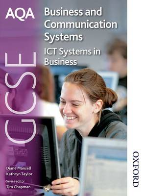 AQA GCSE Business & Communication Systems: Student's Book: ICT Systems in Business (Paperback)