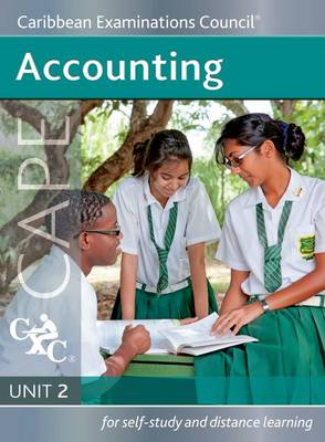 Accounting CAPE Unit 2 a Caribbean Examinations Council Study Guide: Unit 2 (Paperback)