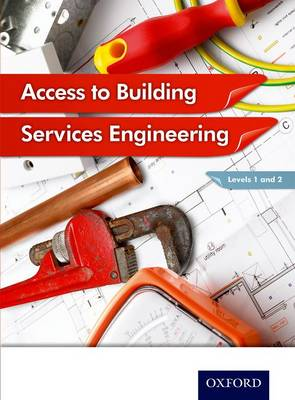 Access to Building Services Engineering Levels 1 and 2 (Paperback)