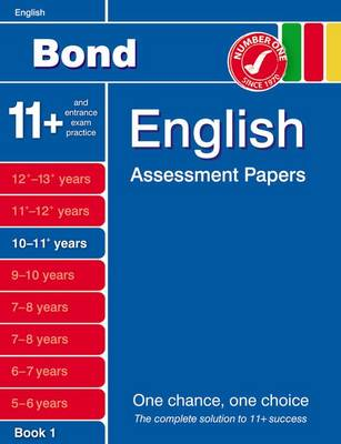 Bond English Assessment Papers 10-11+ Years Book 1 (Paperback)