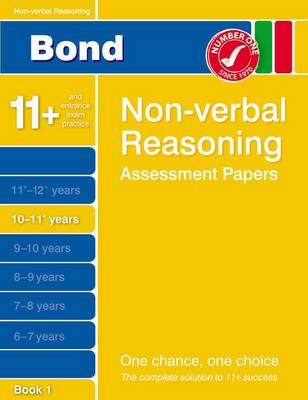 Bond Non-Verbal Reasoning Assessment Papers 10-11+ Years Book 1 (Paperback)