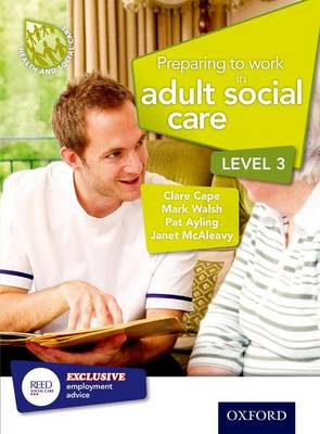 Preparing to Work in Adult Social Care Level 3: Level 3 (Paperback)