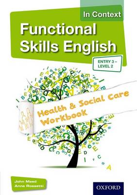 Functional Skills English in Context Health & Social Care Workbook: Entry 3 Level 2 (Paperback)