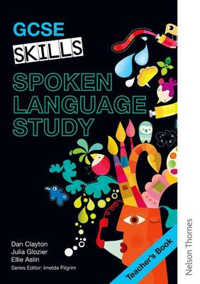 GCSE Skills Spoken Language Study Teacher's Book (Paperback)