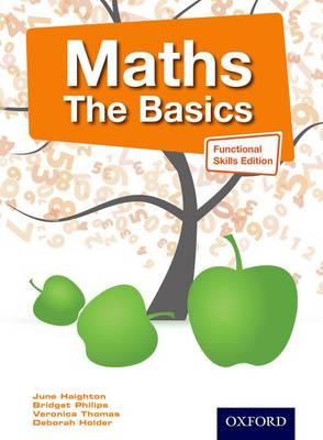 Maths the Basics Functional Skills Edition: The Basics (Paperback)