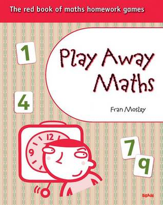 Play Away Maths - The Red Book of Maths Homework Games (Paperback)