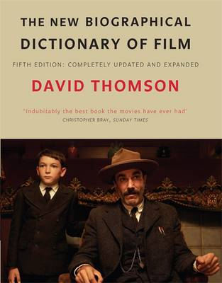 The New Biographical Dictionary of Film (Hardback)