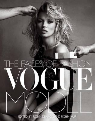 Vogue Model: The Faces of Fashion (Paperback)