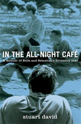 In the All Night Cafe (Hardback)