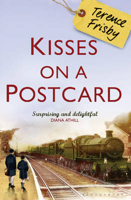 Kisses on a Postcard: A Tale of Wartime Childhood (Paperback)