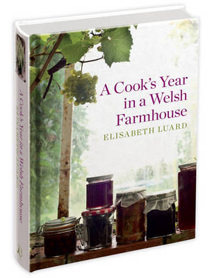 A Cook's Year in a Welsh Farmhouse (Hardback)