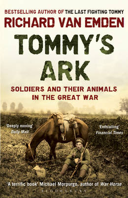 Tommy's Ark: Soldiers and Their Animals in the Great War (Paperback)