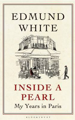 Inside a Pearl: My Years in Paris (Hardback)