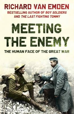 Meeting the Enemy: The Human Face of the Great War (Hardback)