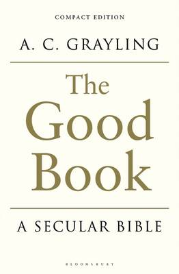 The Good Book: A Secular Bible (Paperback)