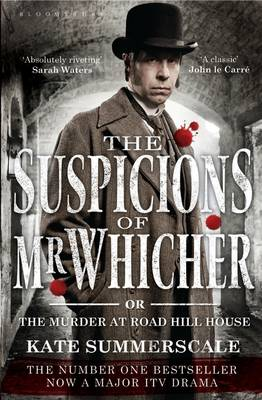 The Suspicions of Mr. Whicher: or the Murder at Road Hill House (Paperback)