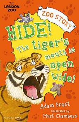 Hide! The Tiger's Mouth is Open Wide! (Paperback)