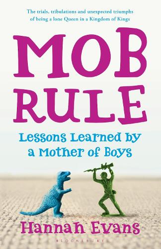 MOB Rule: Lessons Learned by a Mother Of Boys (Paperback)