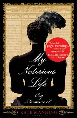 My Notorious Life by Madame X (Hardback)