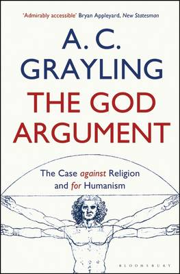 The God Argument: The Case Against Religion and for Humanism (Paperback)