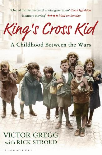 King's Cross Kid: A Childhood Between the Wars (Paperback)