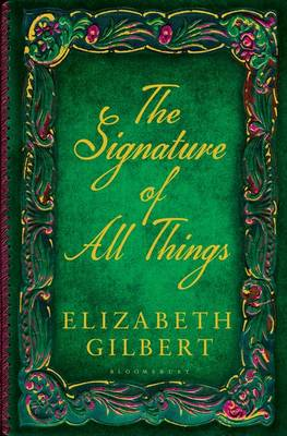 The Signature of All Things (Hardback)