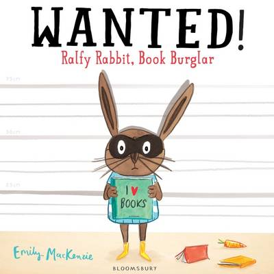 Wanted! Ralfy Rabbit, Book Burglar (Paperback)