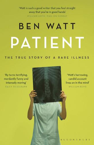 Patient: The True Story of a Rare Illness (Paperback)