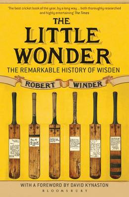 The Little Wonder: The Remarkable History of Wisden (Paperback)
