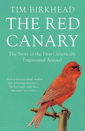 The Red Canary: The Story of the First Genetically Engineered Animal (Paperback)