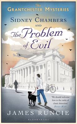 Sidney Chambers and the Problem of Evil - Grantchester Mysteries 3 (Hardback)