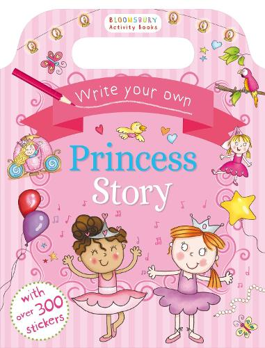 Write Your Own Princess Story (Paperback)